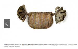 weetmeat purse, French, c. 1670–80. Made with silk and metal brocade, braid and ribbon. Dan Matthews, courtesy of the Simone Handbag Museum